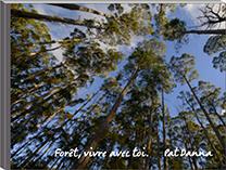 Forêt, vivre avec toi. Livre de Pat Danna